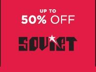 Up To 50 Off Soviet | Shop Brands | Sale