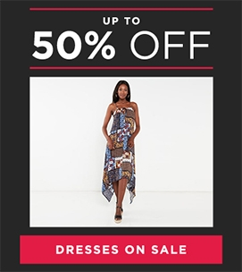 Up To 50 Off Dresses | Sale