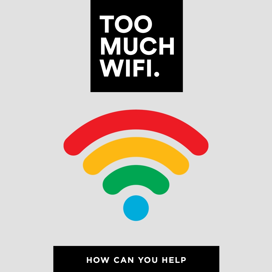Too Much Wifi