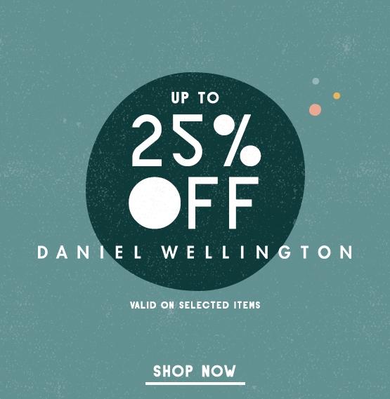 Shop Up To 25% Off Daniel Wellington