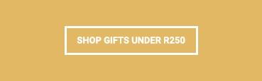 Gift's Under R250