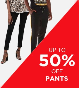 Up To 50 Off Pants | Sale