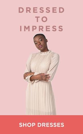 Dressed To Impress - Womens Dresses